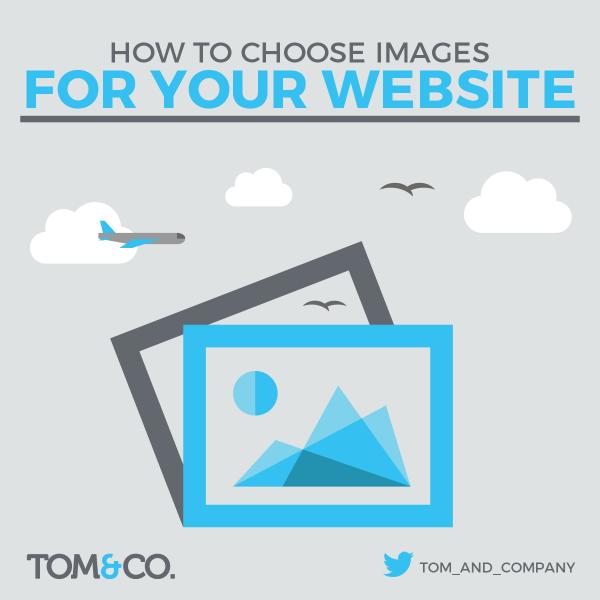 How To Choose Images For Your Website