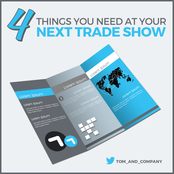4 Things You Need At Your Next Trade Show