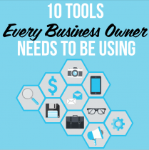 10 Tools Every Business Owner Needs To Be Using