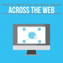 How To Unify Your Business' Brand Across The Web