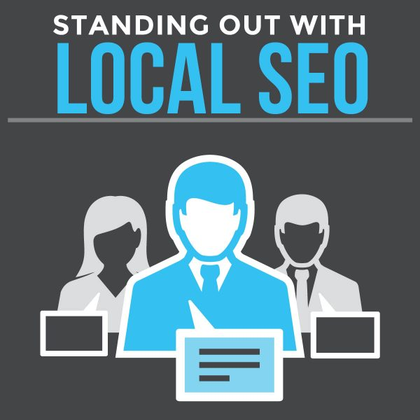 Standing Out With Local SEO