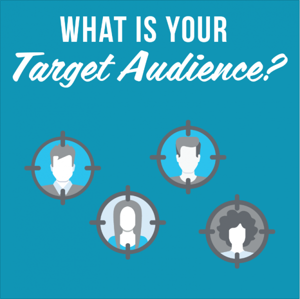 What Is Your Target Audience?